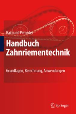 Perneder, Raimund - Handbuch Zahnriementechnik, ebook