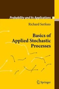 Serfozo, Richard - Basics of Applied Stochastic Processes, ebook