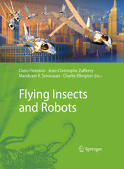 Floreano, Dario - Flying Insects and Robots, ebook