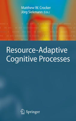Crocker, Matthew W. - Resource-Adaptive Cognitive Processes, ebook