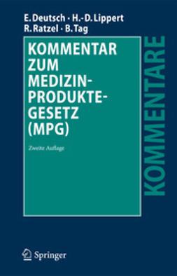 Deutsch, Erwin - Kommentar zum Medizinproduktegesetz (MPG), ebook