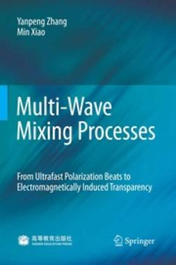 Zhang, Yanpeng - Multi-Wave Mixing Processes, ebook
