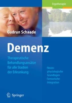 Schaade, Gudrun - Demenz, ebook