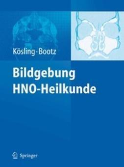 Kösling, Sabrina - Bildgebung HNO-Heilkunde, ebook