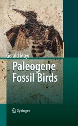 Mayr, Gerald - Paleogene Fossil Birds, ebook