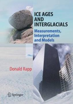 Rapp, Donald - Ice Ages and Interglacials, ebook