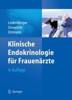 Leidenberger, Freimut - Klinische Endokrinologie für Frauenärzte, ebook