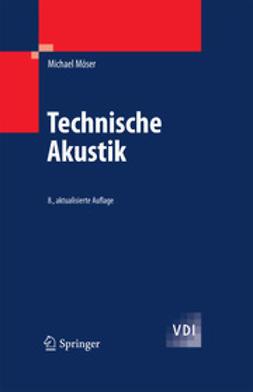 Möser, Michael - Technische Akustik, ebook