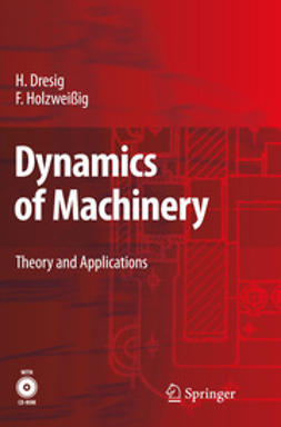 Dresig, Hans - Dynamics of Machinery, ebook