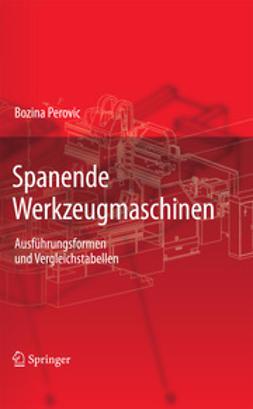 Perovic, Bozina - Spanende Werkzeugmaschinen, ebook