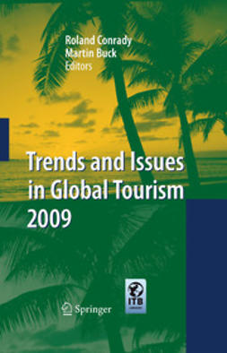 Conrady, Roland - Trends and Issues in Global Tourism 2009, ebook