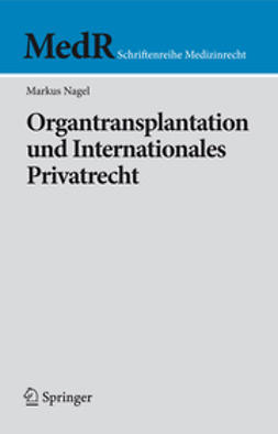Nagel, Markus - Organtransplantation und Internationales Privatrecht, ebook