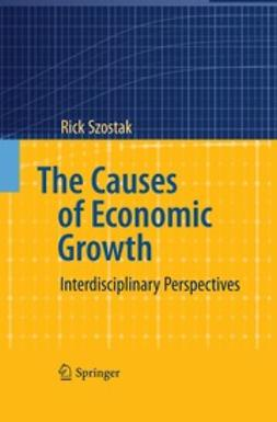 Szostak, Rick - The Causes of Economic Growth, ebook