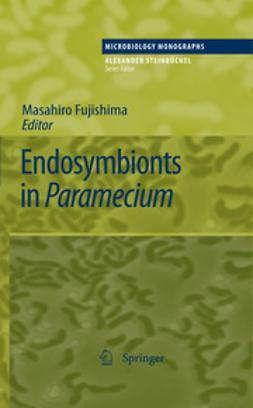 Fujishima, Masahiro - Endosymbionts in Paramecium, ebook