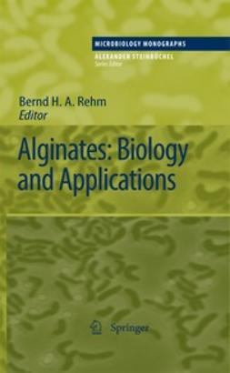 Rehm, Bernd H. A. - Alginates: Biology and Applications, ebook