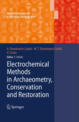 Doménech-Carbó, Antonio - Electrochemical Methods in Archaeometry, Conservation and Restoration, e-bok