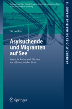 Rah, Sicco - Asylsuchende und Migranten auf See, ebook