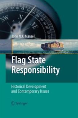 Mansell, John N. K. - Flag State Responsibility, ebook