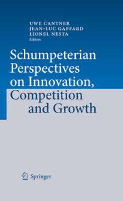 Cantner, Uwe - Schumpeterian Perspectives on Innovation, Competition and Growth, e-bok
