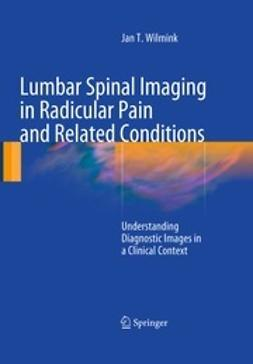 Wilmink, Jan T. - Lumbar Spinal Imaging in Radicular Pain and Related Conditions, ebook