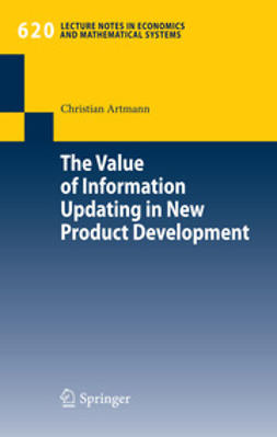 Artmann, Christian - The Value of Information Updating in New Product Development, ebook