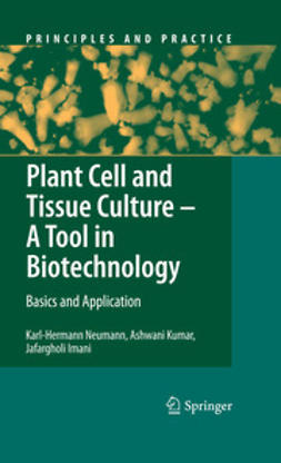 Imani, Jafargholi - Plant Cell and Tissue Culture - A Tool in Biotechnology, ebook
