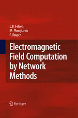 Russer, Peter - Electromagnetic Field Computation by Network Methods, ebook