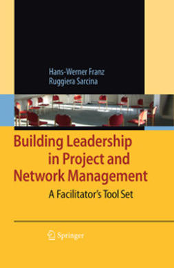 Franz, Hans-Werner - Building Leadership in Project and Network Management, ebook