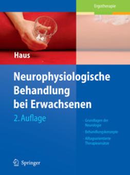 Haus, Karl-Michael - Neurophysiologische Behandlung bei Erwachsenen, ebook