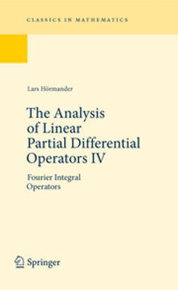 Hörmander, Lars - The Analysis of Linear Partial Differential Operators IV, e-bok