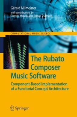 Milmeister, Gérard - The Rubato Composer Music Software, ebook