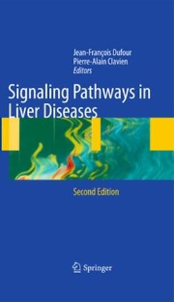 Dufour, Jean-Francois - Signaling Pathways in Liver Diseases, ebook