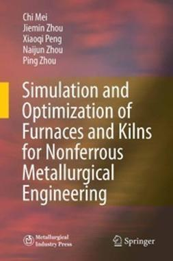 Mei, Chi - Simulation and Optimization of Furnaces and Kilns for Nonferrous Metallurgical Engineering, ebook