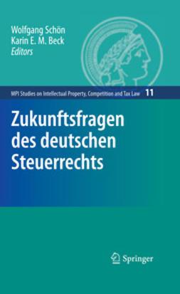 Beck, Karin E. M. - Zukunftsfragen des deutschen Steuerrechts, ebook