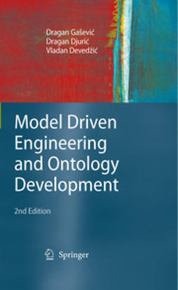 Deved¿ic, Vladan - Model Driven Engineering and Ontology Development, ebook