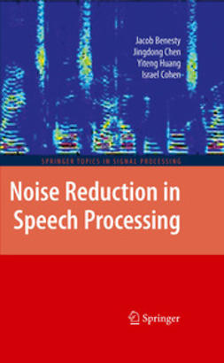 Cohen, Israel - Noise Reduction in Speech Processing, ebook