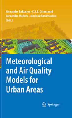 Baklanov, Alexander - Meteorological and Air Quality Models for Urban Areas, ebook