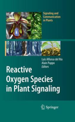 Rio, Luis Alfonso - Reactive Oxygen Species in Plant Signaling, ebook
