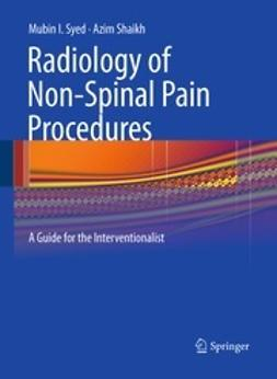 Syed, Mubin I. - Radiology of Non-Spinal Pain Procedures, ebook