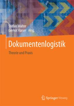 Walter, Stefan - Dokumentenlogistik, ebook