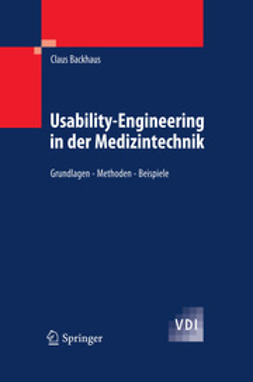 Backhaus, Claus - Usability-Engineering in der Medizintechnik, ebook
