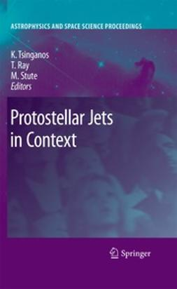 Tsinganos, Kanaris - Protostellar Jets in Context, ebook