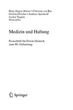 Ahrens, Hans-Jürgen - Medizin und Haftung, ebook