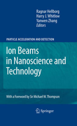 Hellborg, Ragnar - Ion Beams in Nanoscience and Technology, ebook
