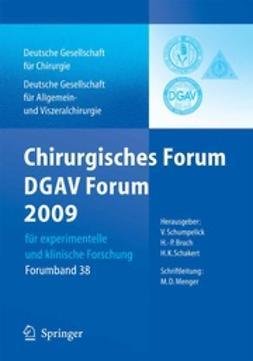 Schumpelick, V. - Chirurgisches Forum und DGAV Forum 2009, ebook