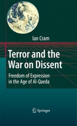 Cram, Ian - Terror and the War on Dissent, ebook