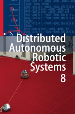 Asama, Hajime - Distributed Autonomous Robotic Systems 8, ebook