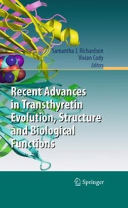 Richardson, Samantha J. - Recent Advances in Transthyretin Evolution, Structure and Biological Functions, ebook