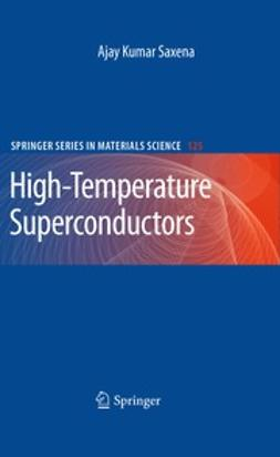 Saxena, Ajay Kumar - High-Temperature Superconductors, e-bok