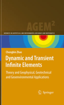 Zhao, Chongbin - Dynamic and Transient Infinite Elements, ebook